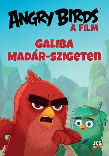 ANGRY BIRDS, A FILM - GALIBA MADÁR-SZIGETEN - Ekönyv - STEPHEN, SARAH