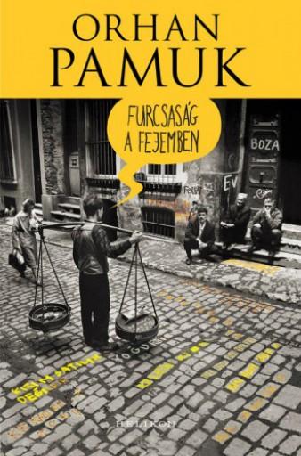 Furcsaság a fejemben - Ekönyv - Orhan Pamuk