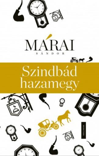 Szinbád hazamegy  - Ekönyv - Márai Sándor