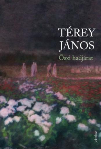 Őszi hadjárat - Ekönyv - Térey János