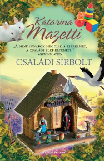 Családi sírbolt - Ekönyv - Katarina Mazetti