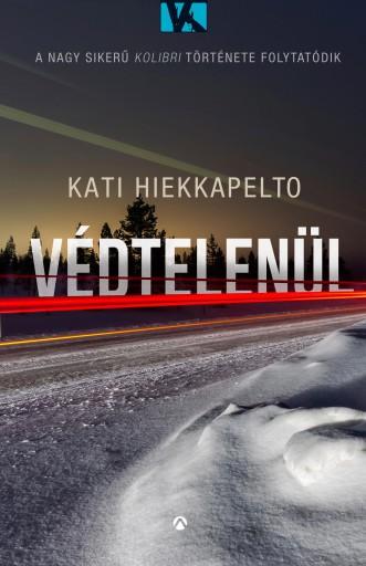VÉDTELENÜL - Ekönyv - HIEKKAPELTO, KATI