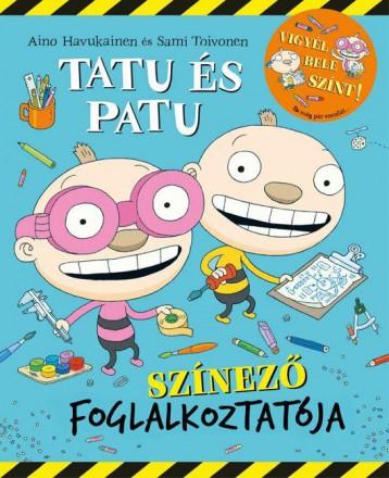 Tatu és Patu színező foglalkoztatója - Ekönyv - SAMI TOIVONEN/AINO HAVUKAINEN
