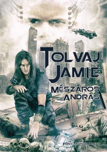 TOLVAJ JAMIE - Ekönyv - MÉSZÁROS ANDRÁS