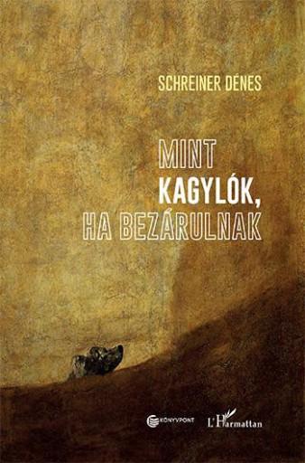 MINT KAGYLÓK, HA BEZÁRULNAK - Ekönyv - SCHREINER DÉNES