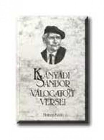 KÁNYÁDI SÁNDOR VÁLOGATOTT VERSEI - Ekönyv - HOLNAP KIADÓ