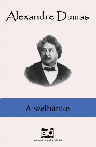 A szélhámos - Ekönyv - Alexandre Dumas