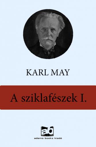 A sziklafészek  I. - Ekönyv - Karl May