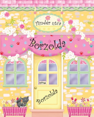 TÜNDÉR UTCA - BORZOLDA - BABAHÁZKÖNYV - Ekönyv - MÓRA KÖNYVKIADÓ