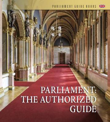 PARLIAMENT: THE AUTHORIZED GUIDE (ORSZÁGHÁZI KALAUZ, ANGOL) - Ekönyv - ORSZÁGGY?LÉS HIVATALA