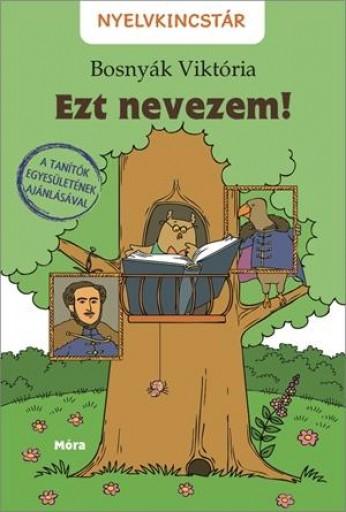EZT NEVEZEM! - NYELVKINCSTÁR-SOROZAT - Ekönyv - BOSNYÁK VIKTÓRIA