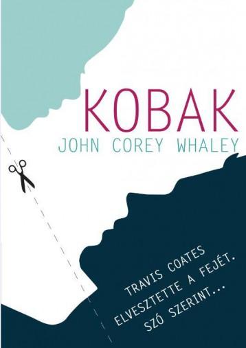 KOBAK - Ekönyv - WHALEY, JOHN COREY