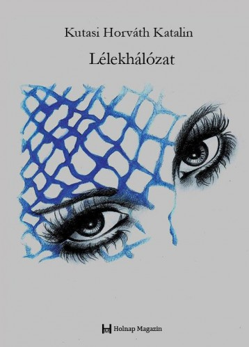 LÉLEKHÁLÓZAT - Ekönyv - KUTASI HORVÁTH KATALIN