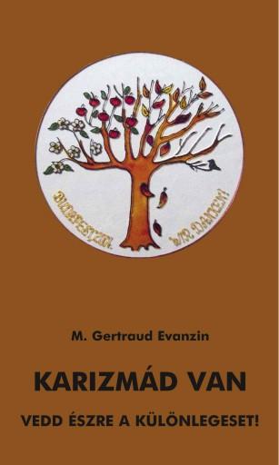 Karizmád van - Ekönyv - M. Gertraud Evanzin