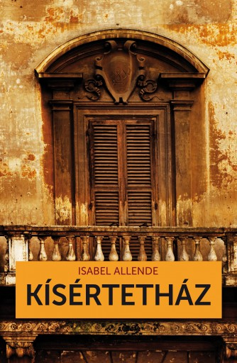KÍSÉRTETHÁZ - Ekönyv - ALLENDE, ISABEL