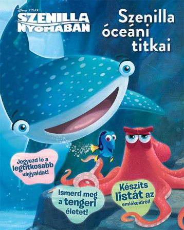 SZENILLA NYOMÁBAN - SZENILLA ÓCEÁNI TITKAI - Ekönyv - KOLIBRI GYEREKKÖNYVKIADÓ KFT.