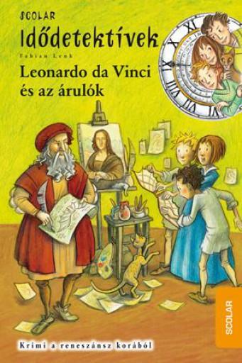LEONARDO DA VINCI ÉS AZ ÁRULÓK - IDŐDETEKTÍVEK 20. - Ekönyv - LENK, FABIAN