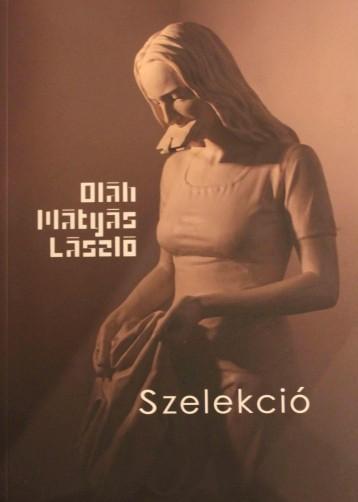 SZELEKCIÓ - Ekönyv - OLÁH MÁTYÁS LÁSZLÓ