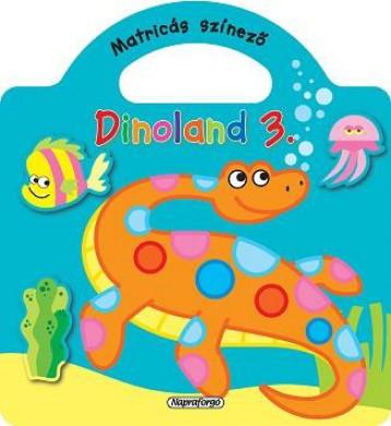 Dinoland 3. - Matricás színező, Zöld - Ekönyv - NAPRAFORGÓ KÖNYVKIADÓ