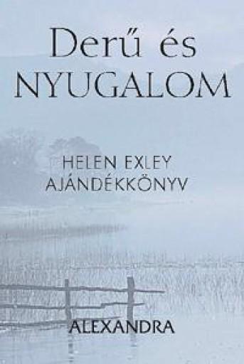 DERŰ ÉS NYUGALOM - H.E. AJÁNDÉKKÖNYV - Ekönyv - ALEXANDRA KIADÓ