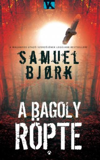 A bagoly röpte - Ekönyv - Samuel Bjork