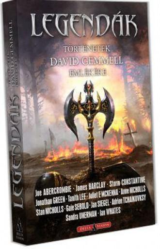 LEGENDÁK - TÖRTÉNETEK DAVID GEMMEL EMLÉKÉRE - Ekönyv - DELTA VISION KIADÓ