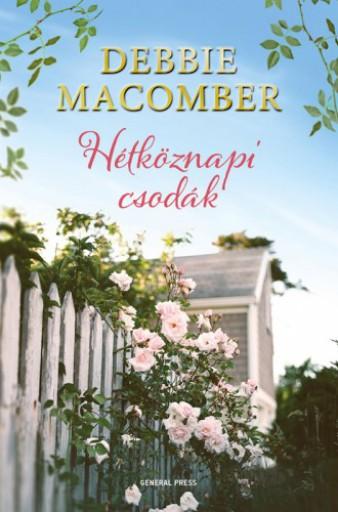 Hétköznapi csodák - Ekönyv - Debbie Macomber