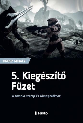 5. Kiegészítő Füzet - Ekönyv - Orosz Mihály