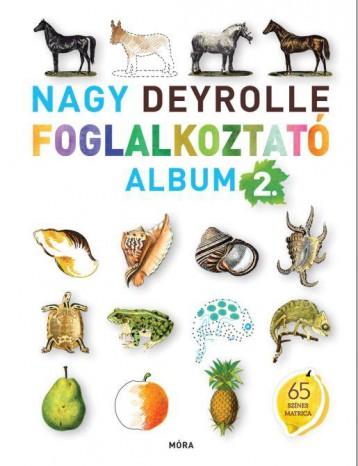NAGY DEYROLLE FOGLALKOZTATÓ ALBUM 2. - Ebook - MÓRA KÖNYVKIADÓ