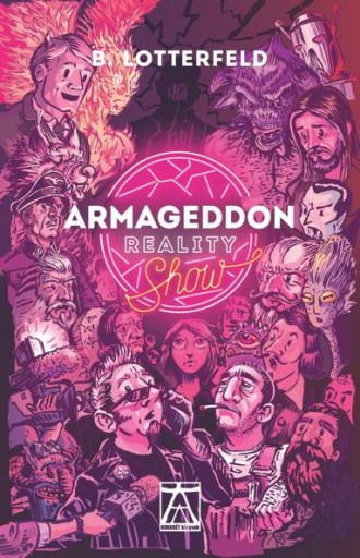 ARMAGEDDON REALITY SHOW - Ekönyv - LOTTERFELD, B.