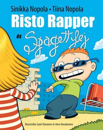 Risto Rapper és spagettifej - Ekönyv - SINIKKA NOPOLA, TIINA NOPOLA