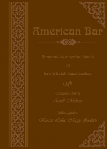 American Bar (DVD melléklettel) - Ekönyv - Aczél Miksa