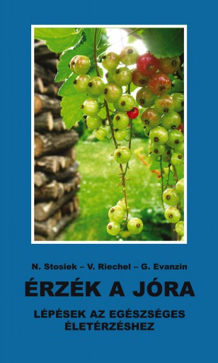 Érzék a jóra - Ebook - N. Stosiek, V. Riechel, G. Evanzin