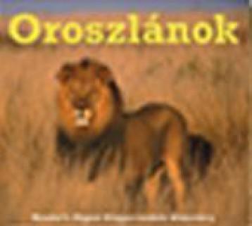 OROSZLÁNOK - SZÓRAKOZTATÓ ÁLLATVILÁG - Ekönyv - TARSAGO MAGYARORSZÁG KFT.