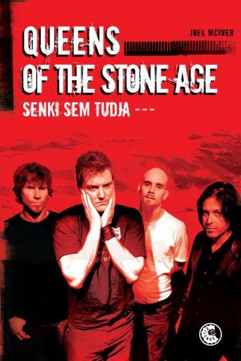 QUEENS OF THE STONE AGE - SENKI SEM TUDJA - Ekönyv - MCIVER, JOEL