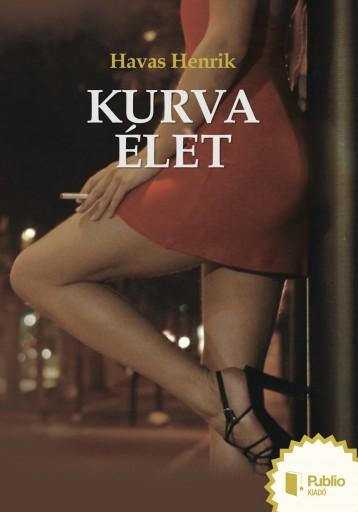 Kurvaélet - Ekönyv - Havas Henrik