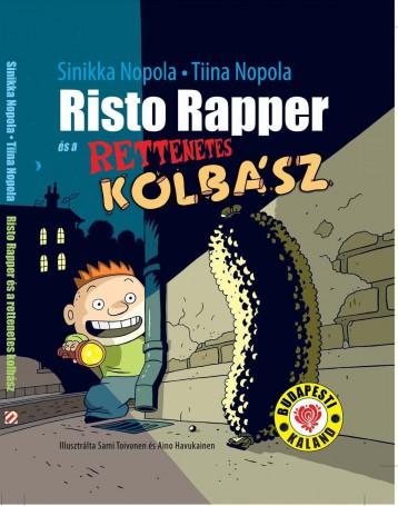 Risto Rapper és a rettenetes kolbász - Ekönyv - SINIKKA NOPOLA, TIINA NOPOLA