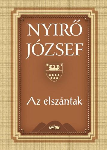 AZ ELSZÁNTAK - ÚJ - Ekönyv - NYIRŐ JÓZSEF