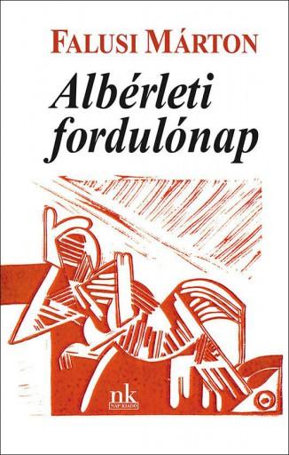 ALBÉRLETI FORDULÓNAP - Ekönyv - FALUSI MÁRTON