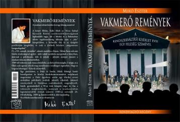 VAKMERŐ REMÉNYEK - Ekönyv - MIKÓ ESZTER