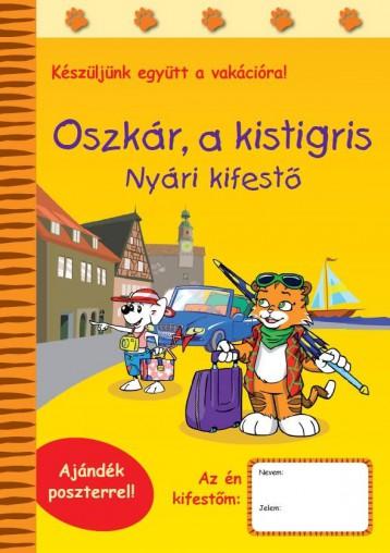 OSZKÁR, A KISTIGRIS - NYÁRI KIFESTŐ - Ekönyv - RAABE TANÁCSADÓ ÉS KIADÓ KFT