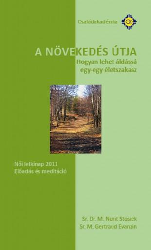 A növekedés útja - Ekönyv - Sr. Dr. M. Nurit Stosiek,Sr. M. Gertraud Evanzin
