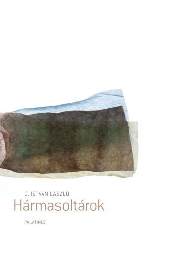 HÁRMASOLTÁROK - Ekönyv - G. ISTVÁN LÁSZLÓ