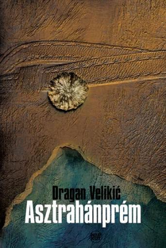 ASZTRAHÁNPRÉM - Ekönyv - VELIKIC, DRAGAN