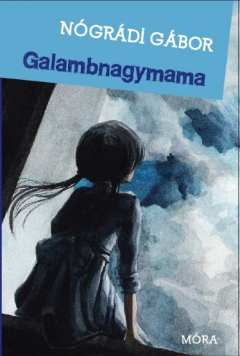 GALAMBNAGYMAMA - ÚJ! - Ekönyv - NÓGRÁDI GÁBOR
