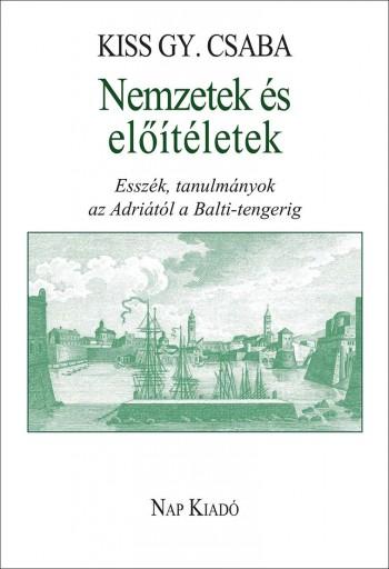 NEMZETEK ÉS ELŐÍTÉLETEK - Ebook - KISS GY. CSABA