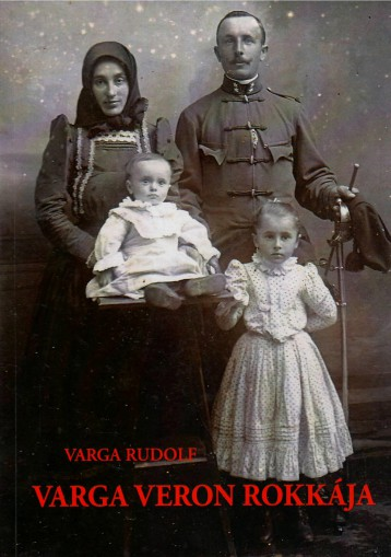 VARGA VERON ROKKÁJA - Ekönyv - VARGA RUDOLF