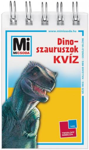 DINOSZAURUSZOK KVÍZ - MI MICSODA - Ekönyv - TESSLOFF ÉS BABILON KIADÓI KFT.