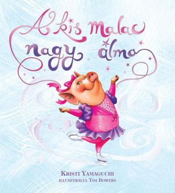 A KIS MALAC NAGY ÁLMA - Ekönyv - YAMAGUCHI, KRISTI