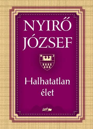 HALHATATLAN ÉLET (ÚJ!) - Ebook - NYÍRŐ JÓZSEF